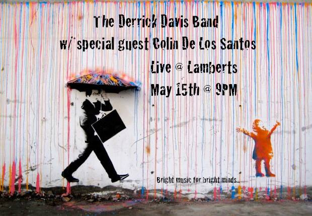 The Derrick Davis Band w / special guest Colin De Los Santos
